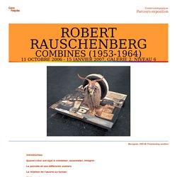 ROBERT RAUSCHENBERG, COMBINES
