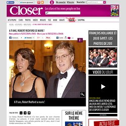 A 71 ans, Robert Redford se marie ! / Dernières News / News people / Home