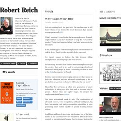 Robert Reich (Why Wages Won't Rise)