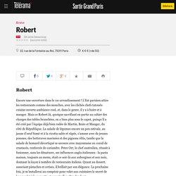 Robert - Restos dans le Grand Paris