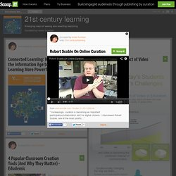 Robert Scoble On Online Curation | 21st century learning