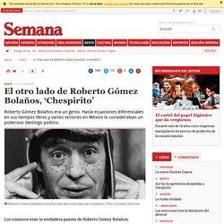 El otro lado de Roberto Gómez Bolaños, 'Chespirito'