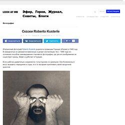 Сказки Roberto Kusterle (Roberto Kusterle) – Фотография