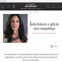 Julia Roberts s'affiche sans maquillage
