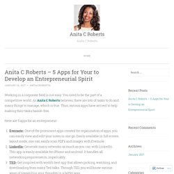 Anita C Roberts – 5 Apps for Your to Develop an Entrepreneurial Spirit