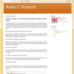 Anita C Roberts: Anita C Roberts - 5 Life Improving Habits Everyone Should Know
