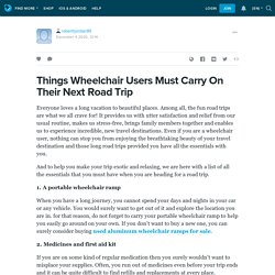 Things Wheelchair Users Must Carry On Their Next Road Trip