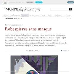 Robespierre sans masque, par Maxime Carvin (Le Monde diplomatique, novembre 2015)