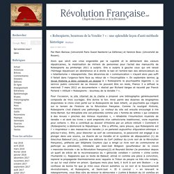 « Robespierre, bourreau de la Vendée ? » : une splendide leçon d'anti-méthode historique - Révolution Française