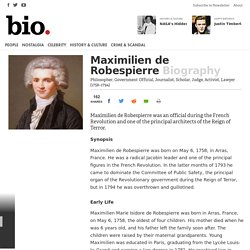 Maximilien de Robespierre - Philosopher, Government Official, Journalist, Scholar, Judge, Activist, Lawyer
