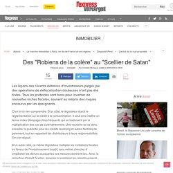 """Des """"Robiens de la colère"""" au """"Scellier de Satan"""""""