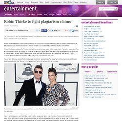 Robin Thicke to fight plagiarism claims