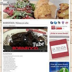 ROBINFOOD / Paloma en salsa