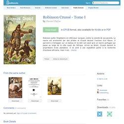 Robinson Crusoé - Tome I - Daniel Defoe