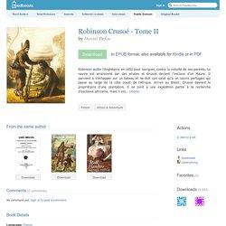 Robinson Crusoé - Tome II - Daniel Defoe
