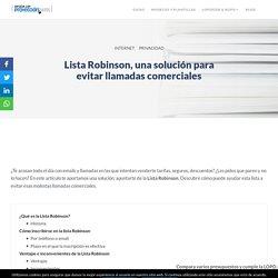 Lista Robinson : Un aliado gratuito contra el SPAM - Denunciar y teléfono