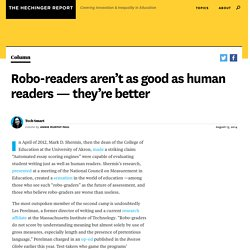Robo-readers aren't as good as human readers — they're better