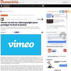 Vimeo se met au robocopyright pour protéger le droit d'auteur