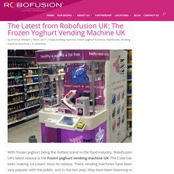 Latest Frozen Yoghurt Vending Machine UK
