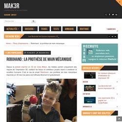 Robohand : la prothèse de main mécanique - MAK3R