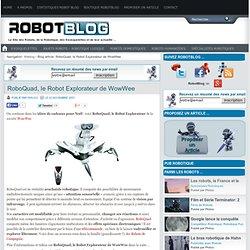RoboQuad, le Robot Explorateur de WowWee