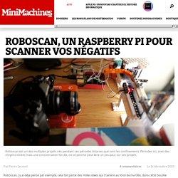 Roboscan, un Raspberry Pi pour scanner vos négatifs