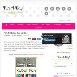 Robot Activities Kids will Love - Fun-A-Day!