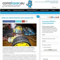 Robot Arduino, todos los detalles para empezar