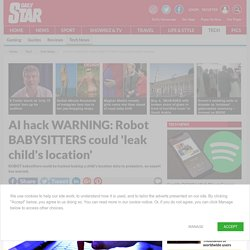 AI news: Robot babysitters could 'leak child's location'