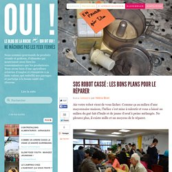 SOS robot cassé : les bons plans pour le réparer