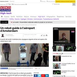 Un robot guide à l'aéroport d'Amsterdam