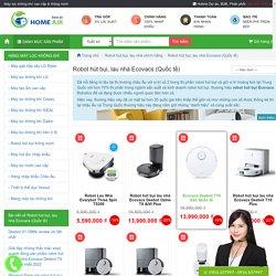 Robot hút bụi, lau nhà Ecovacs (bản Quốc tế) giá tốt, ưu đãi nhất 2021