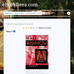"""I, Robot"" by Isaac Asimov Free eBook — eBookBees.com"