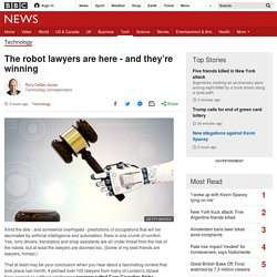 The robot lawyers are here - and they're winning
