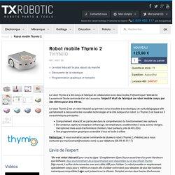 Robot mobile Thymio 2 - THYMIO - TXRobotic