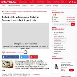 Robot Lidl: le Monsieur Cuisine Connect, un robot à petit prix