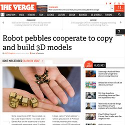 Robot pebbles cooperate to copy and build 3D models