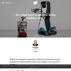 Un robot peut-il devenir votre meilleur ami ?