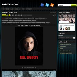 Mr. Robot Saison 01 vostfr Streaming
