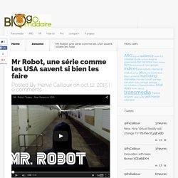 Mr Robot, une série comme les USA savent si bien les faire