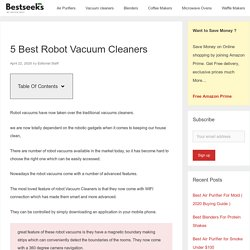 5 Best Robot Vacuum Cleaners - 2020 Guide