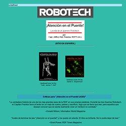 ROBOTECH - ¡Atencion en el Puente! (AOD) (En Español)