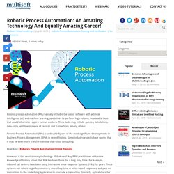 Robotic Process Automation: An Amazing Technology and Equally Amazing Career!