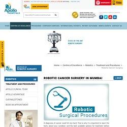 Robotic Cancer Surgery in Mumbai - Apollo Hospitals Mumbai