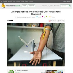 A Simple Robotic Arm Controlled Over Actual Hand Movement: 7 Steps