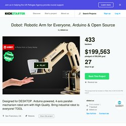 Dobot: Robotic Arm for Everyone, Arduino & Open Source by dobot.cc