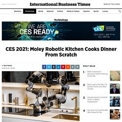 CES 2021: Moley Robotic Kitchen Cooks Dinner From Scratch