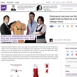 Robotic Mannequins Help Online Shoppers Find The Perfect Size