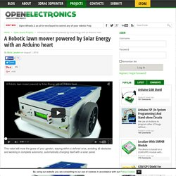 A Robotic lawn mower powered by Solar Energy with an Arduino heart