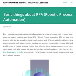 Basic things about RPA (Robotic Process Automation)